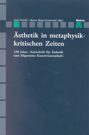 Aesthetik in metaphysik-kritischen Zeiten